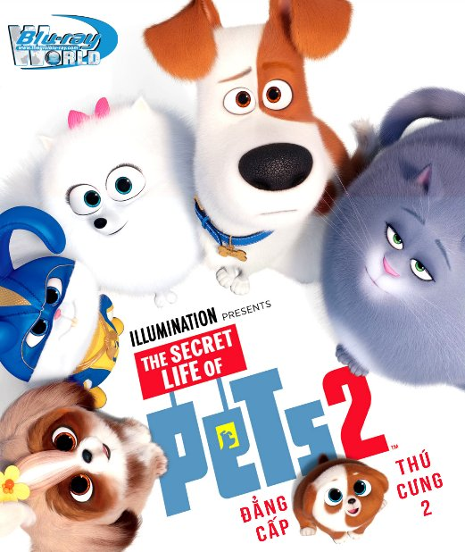 B4140. The Secret Life of Pets II 2019 - Đẳng Cấp Thú Cưng 2 2D25G (TRUE- HD 7.1 DOLBY ATMOS)